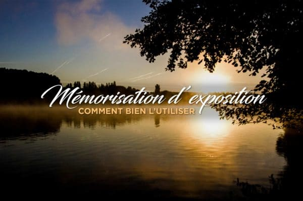 mémorisation-dexposition